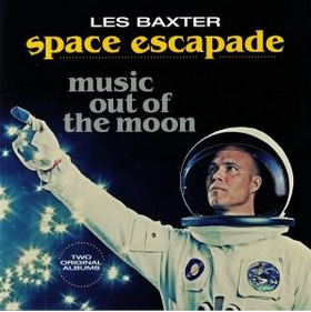 Vinyl Passion Les Baxter - Space Escapade / Music Out Of The Moon