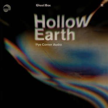 Ghostbox Pye Corner Audio - Hollow Earth