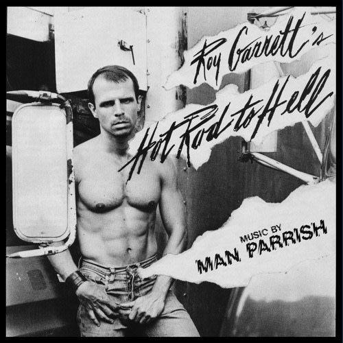 Dark Entries Roy Garrett & Man Parrish - Hot Rod To Hell