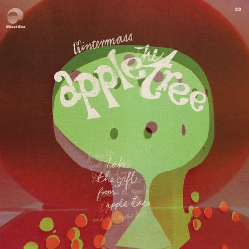 Ghostbox Hintermass - The Apple Tree