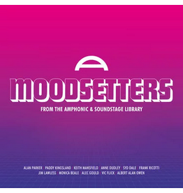 Buried Treasure Various - Moodsetters: From the Amphonic and Soundstage Libraries