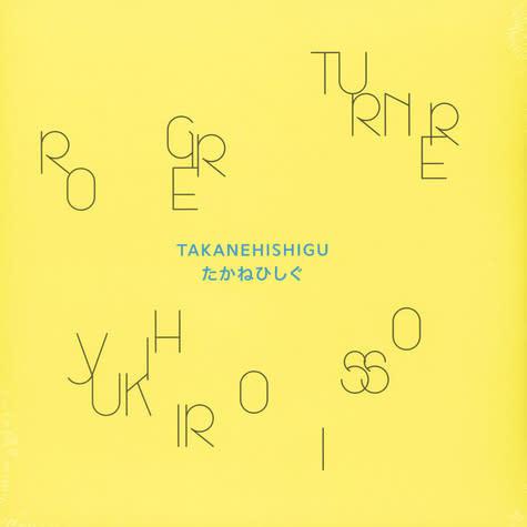 OTOROKU Roger Turner / Yukihiro Isso - Takanehishigu