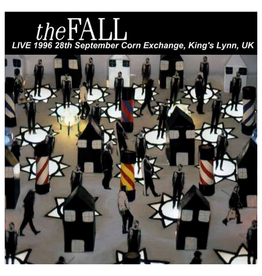Let Them Eat Vinyl The Fall - King's Lynn 1996
