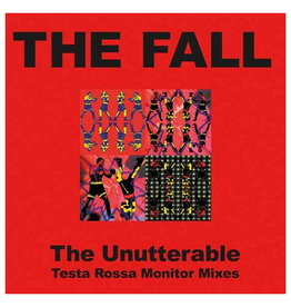 Let Them Eat Vinyl The Fall - Unutterable - Testa Rossa Monitor Mixes