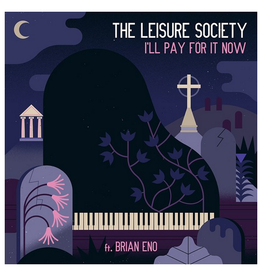 Ego Drain Records The Leisure Society - I'll Pay For It Now (featuring Brian Eno)