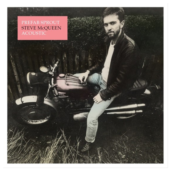 Record Store Day Prefab Sprout - Steve McQueen (Acoustic)