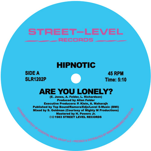 Street Level Records Hipnotic - Are You Lonely?