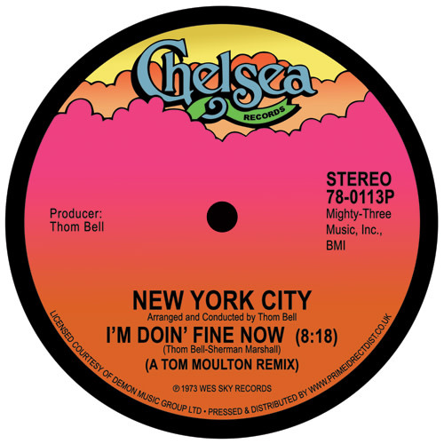 Chelsea Records New York City - I'm Doin' Fine Now / Quick Fast in a Hurry (Tom Moulton Mixes)