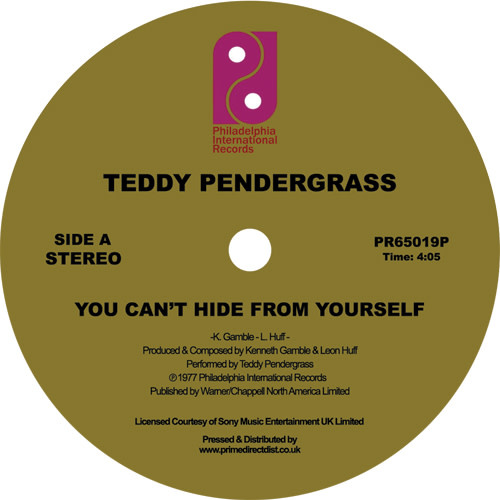 Philadelphia International Records Teddy Pendergrass - You Can't Hide from Yourself / The More I Get, the More I Want
