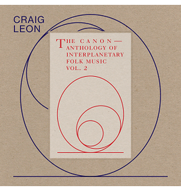 RVNG Craig Leon - Anthology Of Interplanetary Folk Music Vol. 2: The Canon
