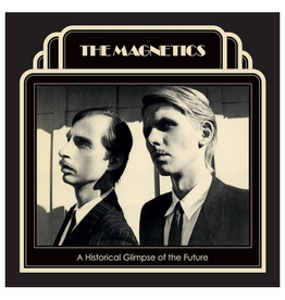 Record Store Day The Magnetics - A Historical Glimpse Of The Future