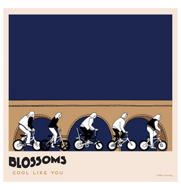 Record Store Day Blossoms - Cool Like You