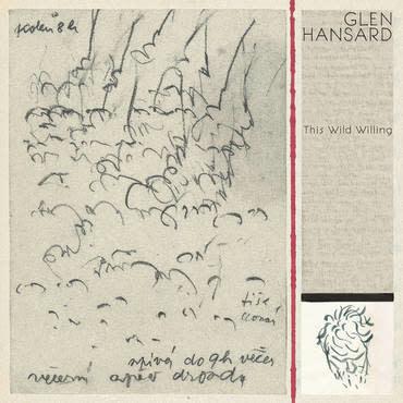 Epitaph UK Glen Hansard - This Wild Willing (Coloured Vinyl)