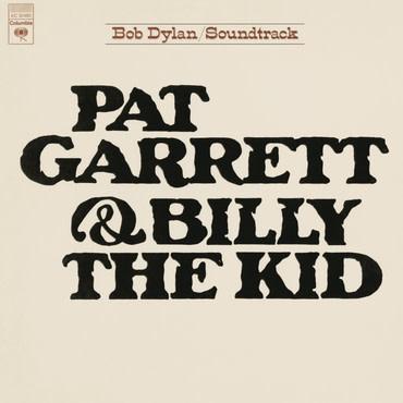 Columbia Bob Dylan - Pat Garrett & Billy The Kid