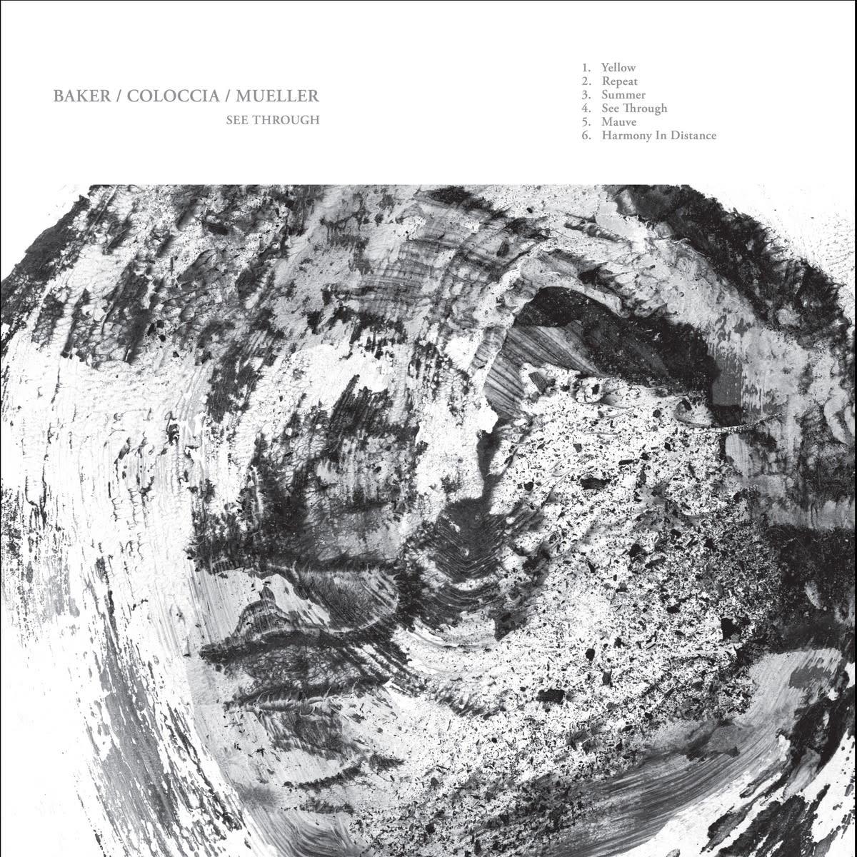 Gizeh Aidan Baker/Faith Coloccia/John Mueller - See Through