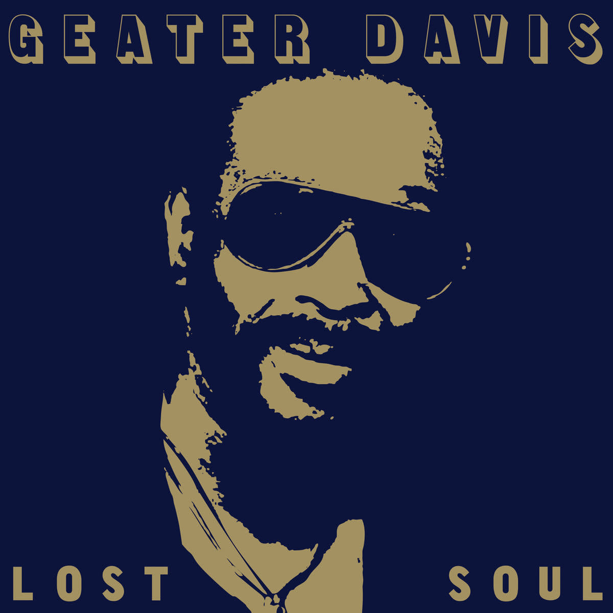 Luv N' Haight Geater Davis - Lost Soul