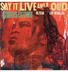 UMC James Brown - Say It Live and Loud : Live in Dallas 08.26.68 (Expanded Edition)