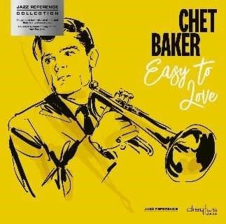 Dreyfus Jazz Chet Baker - Easy To Love