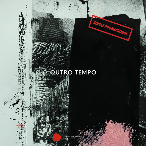 Music From Memory Bruhahá Babélico & Individual Industry - Outro Tempo II: Single Promocional