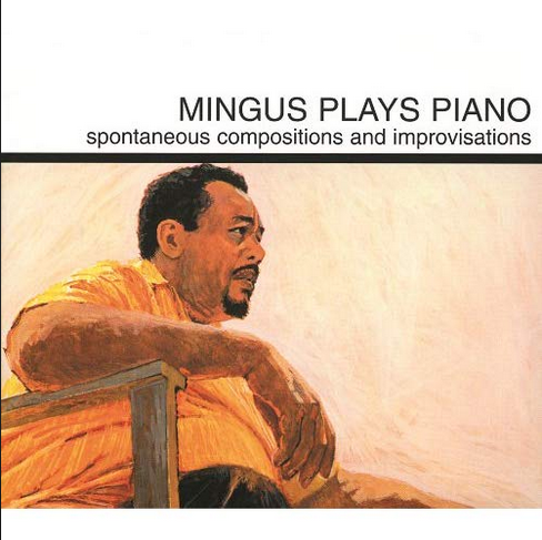 Superior Viaduct Charles Mingus - Mingus Plays Piano