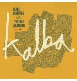 Wah Wah 45s Isaac Birituro & The Rail Abandon - Kalba