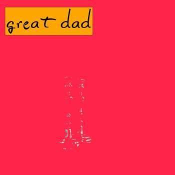 Great Dad Great Dad - Great Dad