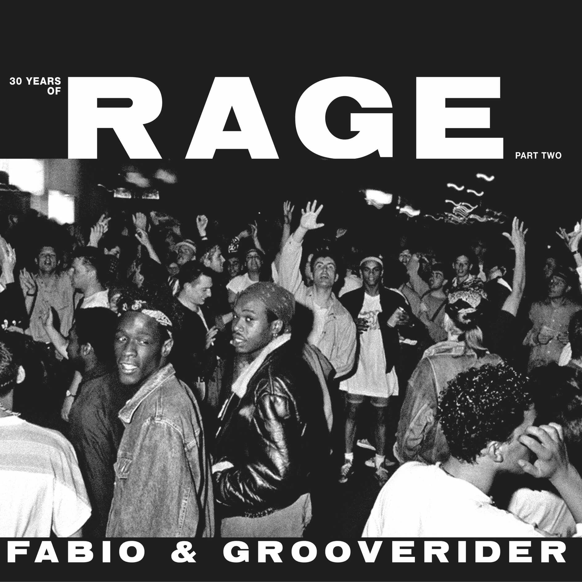 Above Board Projects Fabio & Grooverider - 30 Years Of Rage Part 2