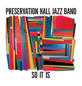 Sub Pop Records Preservation Hall Jazz Band - So It Is