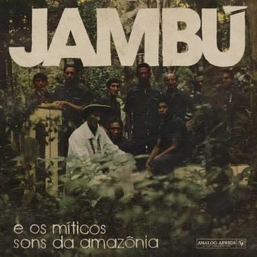 Analog Africa Various - Jambu e Os Míticos Sons Da Amazonia
