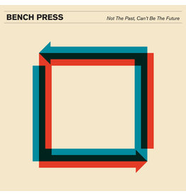 Poison City Records Bench Press - Not The Past, Can't Be The Future