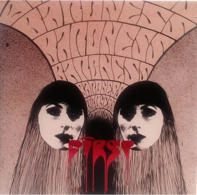 Hyperrealist Records Baroness - First and Second