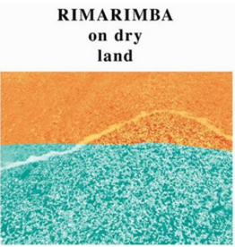 Freedom To Spend Rimarimba - On Dry Land