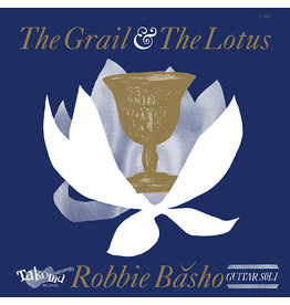 Takoma Robbie Basho - The Grail and the Lotus