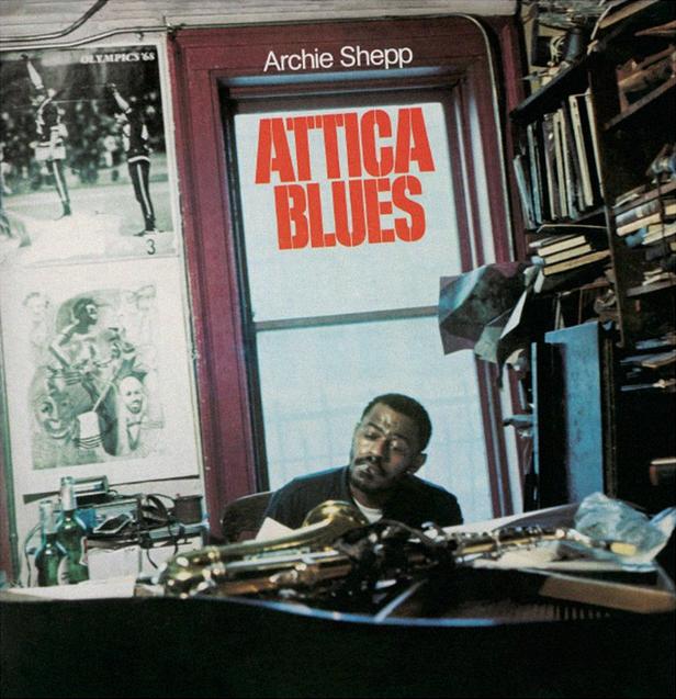 Mr Bongo Archie Shepp - Attica Blues