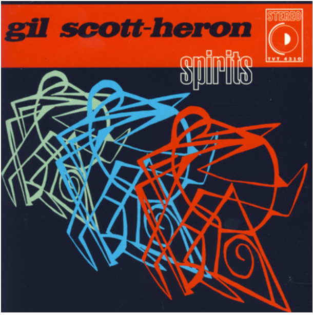 TVT Records Gil Scott-Heron - Spirits