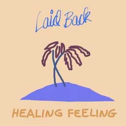 Brother Music Laid Back - Healing Feeling