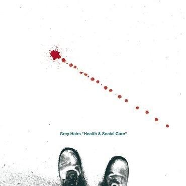 Gringo Records Grey Hairs - Health & Social Care (Coloured Vinyl)
