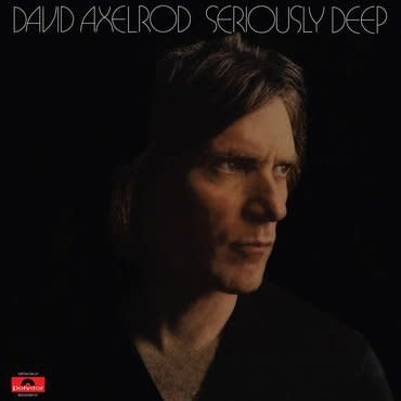 Get On Down David Axelrod - Seriously Deep