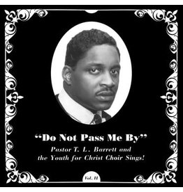 Numero Group Pastor T.L. Barrett And The Youth For Christ Choir - Do Not Pass Me By Vol. II (Coloured Vinyl)