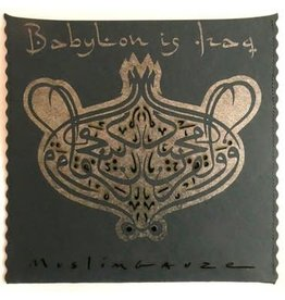 Staalplaat Muslimgauze - Babylon Is Iraq