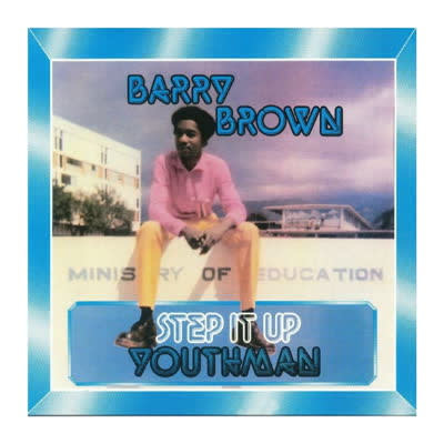Black Solidarity Barry Brown - Step It Up Youthman
