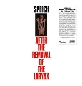 Fantome Phonographique Various - Speech After The Removal Of The Larynx