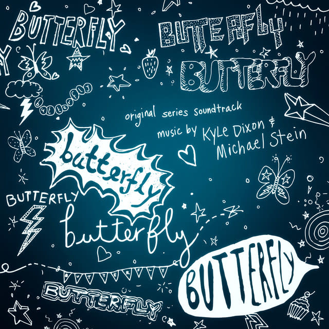 Invada Records Kyle Dixon & Michael Stein - Butterfly (Original Series Soundtrack)