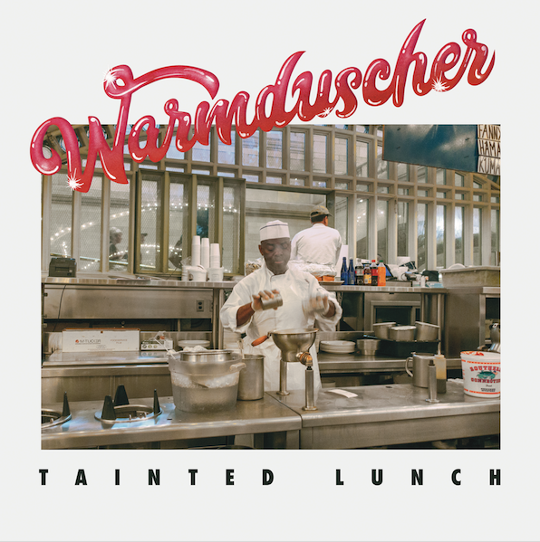 The Leaf Label Warmduscher - Tainted Lunch