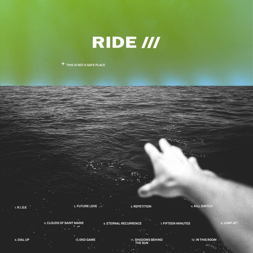 Wichita Recordings Ride - This Is Not A Safe Place