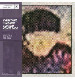 Sacred Bones Records Uniform & The Body - Everything That Dies Someday Comes Back (Coloured Vinyl)