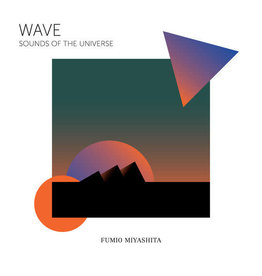 "Personal Affair Fumio Miyashita - ""Wave"" Sounds Of The Universe (Coloured Vinyl)"