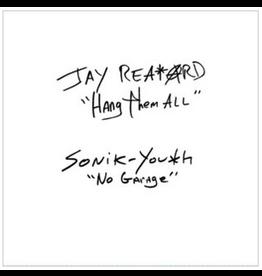 Matador Records Jay Reatard / Sonic Youth - Hang Them All / No Garage (Coloured Vinyl)