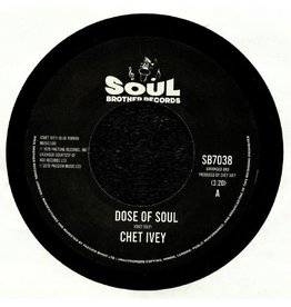 Soul Brother Chet Ivey - Dose Of Soul / Get Down With Geater Pt, 1