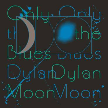 RVNG Dylan Moon - Only The Blues